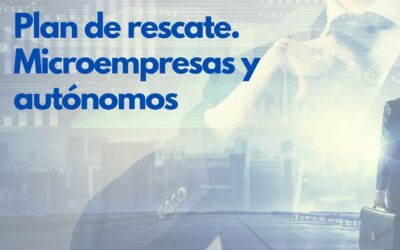 Plan de rescate Xunta de Galicia para Pymes y Autónomos